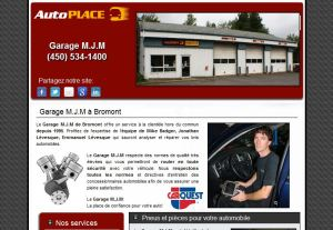 Le garage MJM à Bromont